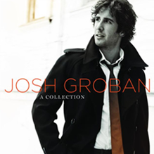 Josh Groban: A Collection
