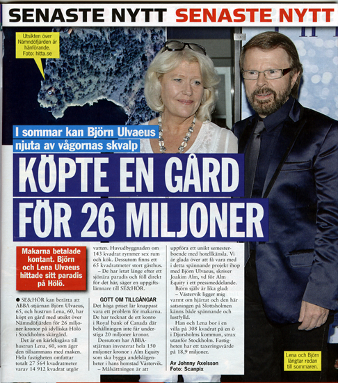 Björn and Lena's house purchase has made the Swedish media