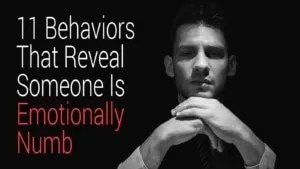 11-Behaviors-That-Reveal-Someone-Is-Emotionally-Numb-300x169