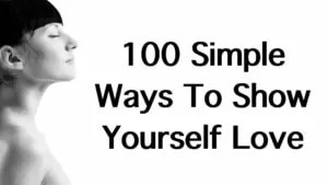 100-simple-ways-to-show-yourself-love-power-of-positivithy-1-300x169