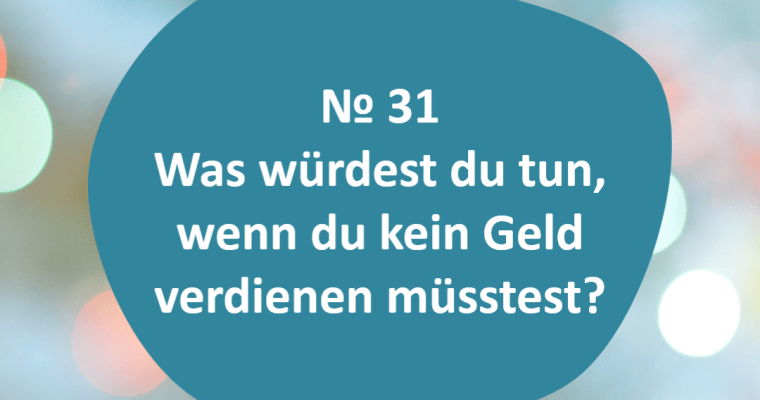 60 Fragen – Frage 31