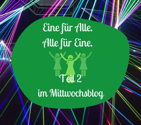Teamplayer?! – Eine für Alle! Alle für Eine! (Teil 2 im Mittwochsblog)