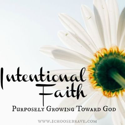 Intentional Faith: Purposely Growing Toward God