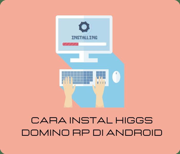 Higgs Domino RP Versi Lama dan Terbaru