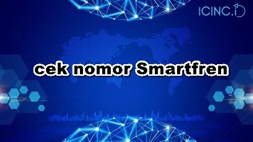 cek nomor Smartfren