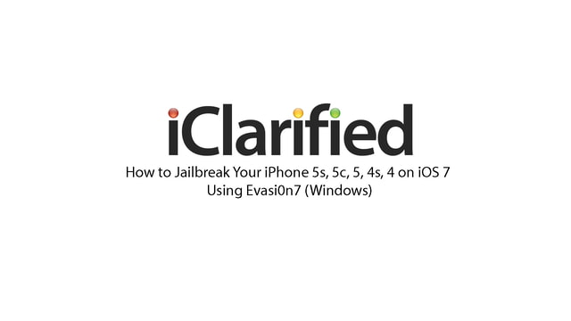 How to Jailbreak Your iPhone 5s, 5c, 5, 4s, 4, on iOS 7