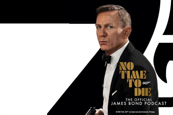 NO TIME TO DIE: THE OFFICIALJAMES BOND PODCAST