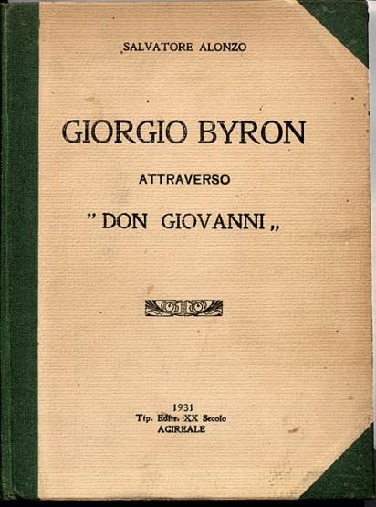 Salvatore Alonzo, Byron attraverso Don Giovanni, 1931