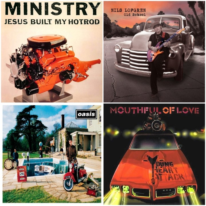 Ministry - Jesus Built my Hot Rod · Mouthful of Love - Young Heart Attack · Nils Lofgren - Old School · Oasis – Be Here Now