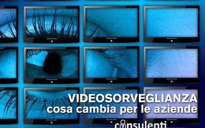 Videosorveglianza e GDPR: più trasparenza.