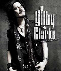 Gilby Clarke: The Original Guitar Hero