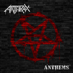 Anthrax 'Anthems'