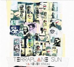 terraplane-sun-you-never-know-2013