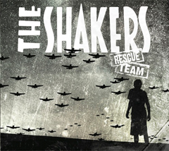 The Shakers - 'Rescue Team'