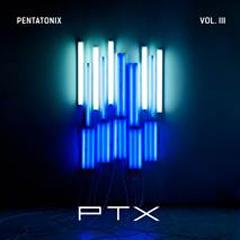 Pentatonix - 'PTX Vol. 3'