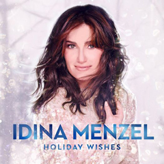 Idina Menzel ' Holiday Wishes'