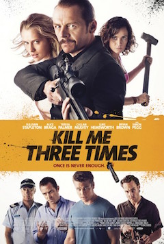 'Kill Me Three Times'