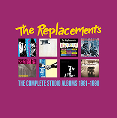 'The Replacements: The Studio Albums 1981-1990'