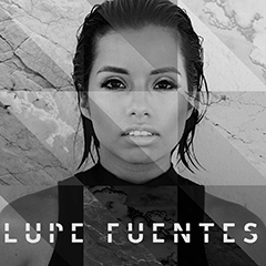 Lupe Fuentes: Artist On The Rise!