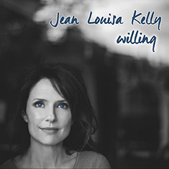 Jean Louisa Kelly - 'Willing'
