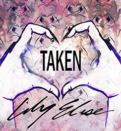"""Lily Elise - """"Taken"""""""