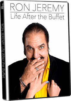 'Ron Jeremy: Life After The Buffet'