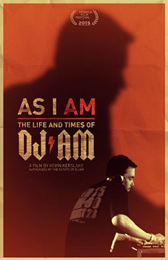'As I Am: The Life and Times of DJ AM'