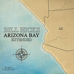 Bill Hicks - 'Arizona Bay'