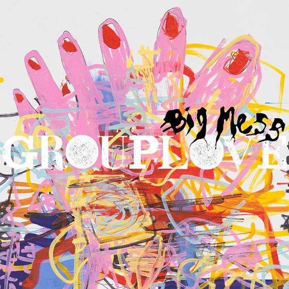 grouplove-2016-bigmess