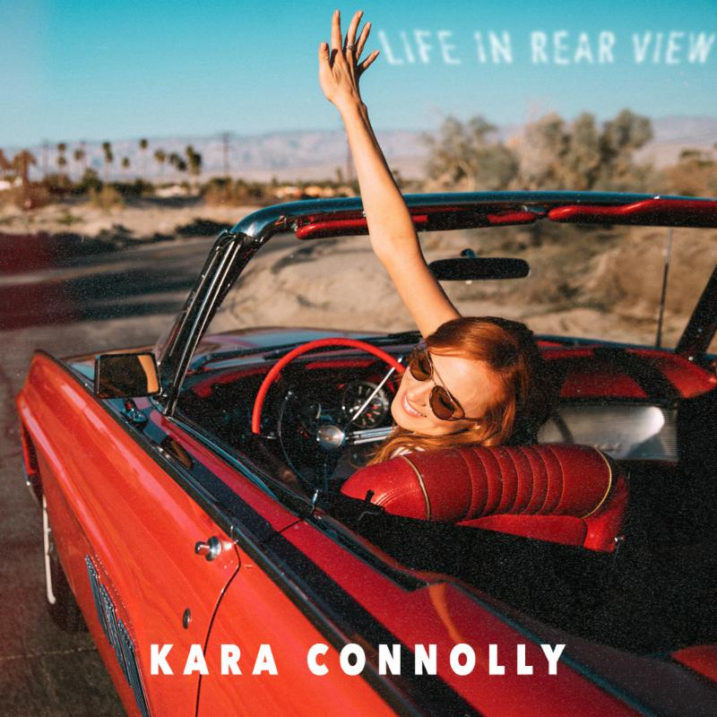Kara Connolly' 'Life In Rear View'