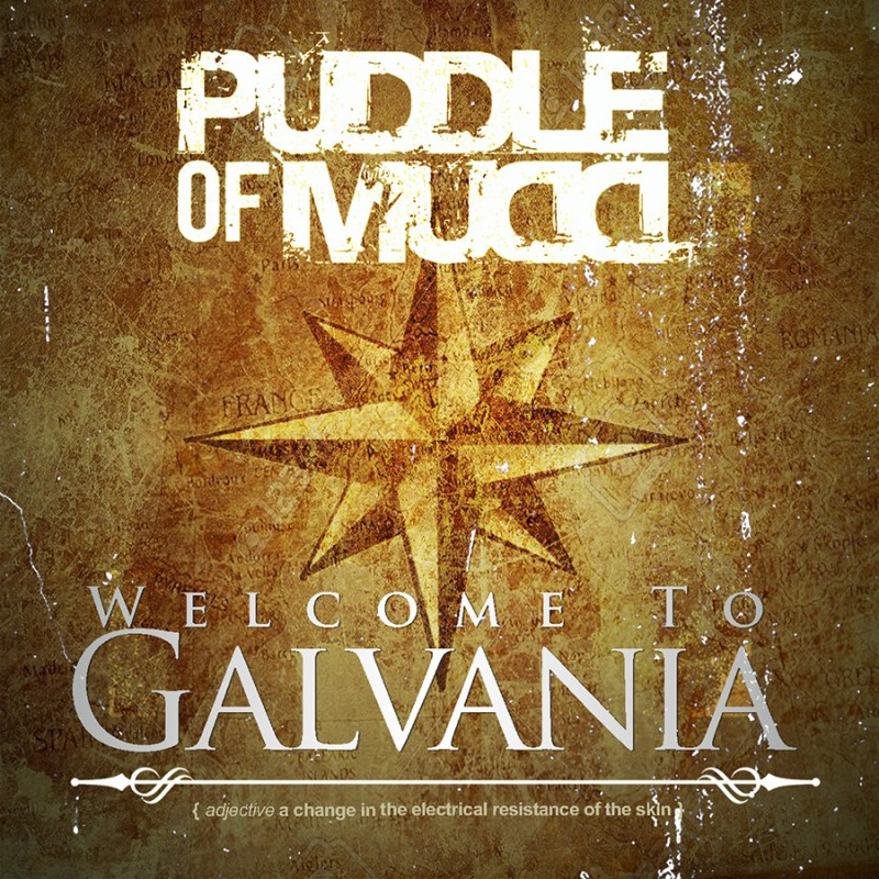Puddle of Mudd's 'Welcome To Galvania'