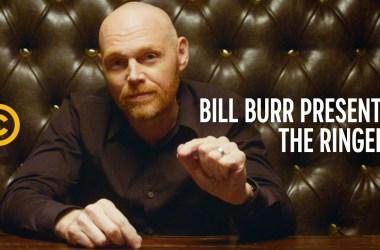 Bill Burr Presents The Ringers