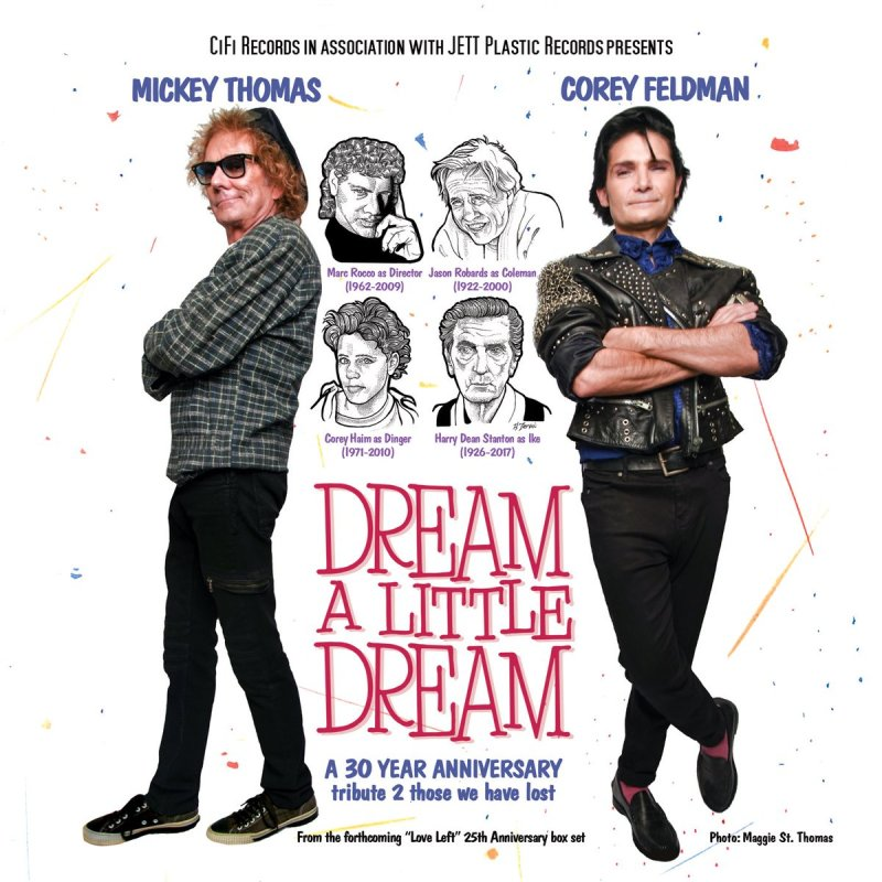 "Corey Feldman and Mickey Thomas - ""Dream A Little Dream"""