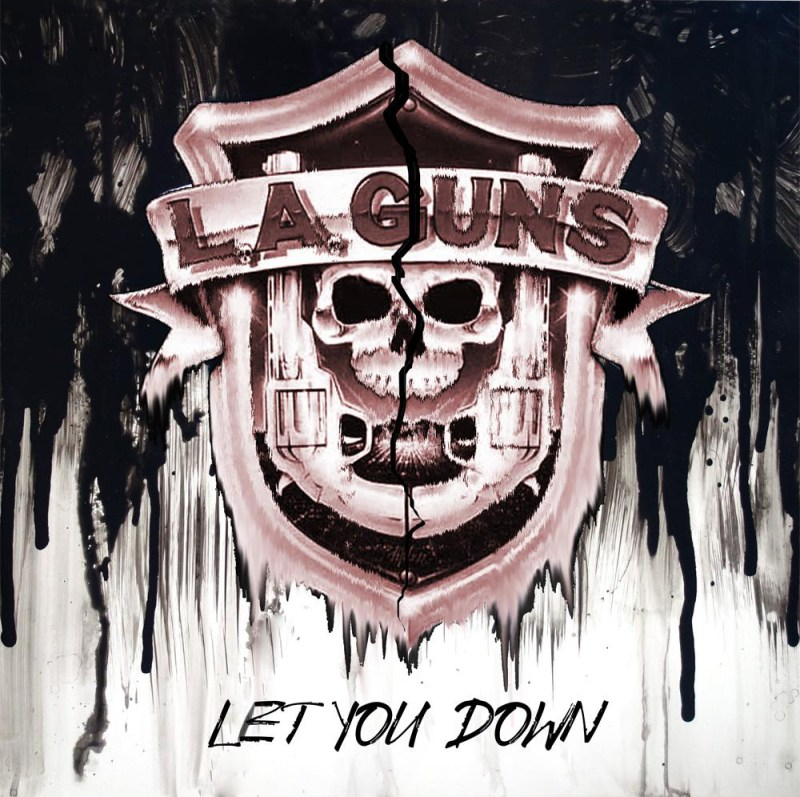 "LA Guns - ""Let You Down"" Single"