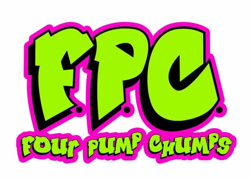F.P.C. (FOUR PUMP CHUMPS)