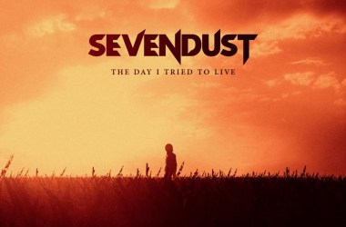 "Sevendust - ""The Day I Tried To Live"""