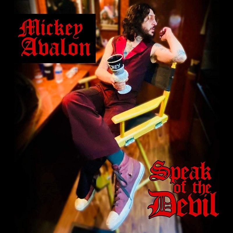 Mickey Avalon - 'Speak of The Devil'