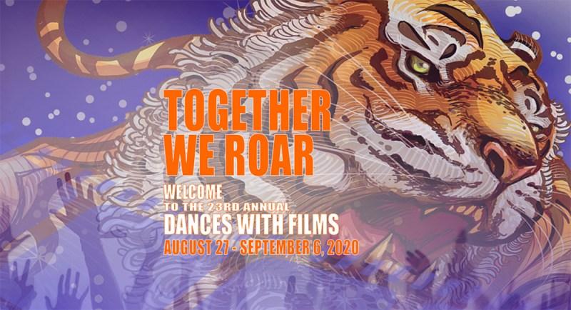 Dances With Films: LA - Together We Roar