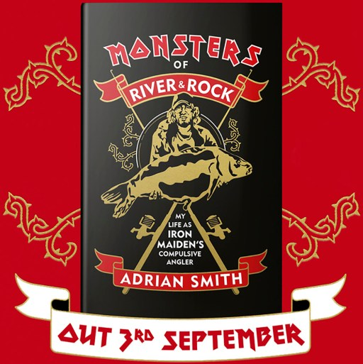 Adrian Smith's 'Monsters of River & Rock: My Life as Iron Maiden's Compulsive Angler'