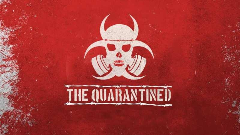 The Quarantined
