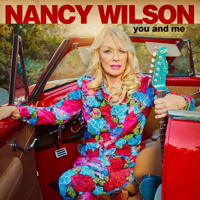 Nancy Wilson - 'You and Me' Album 2021