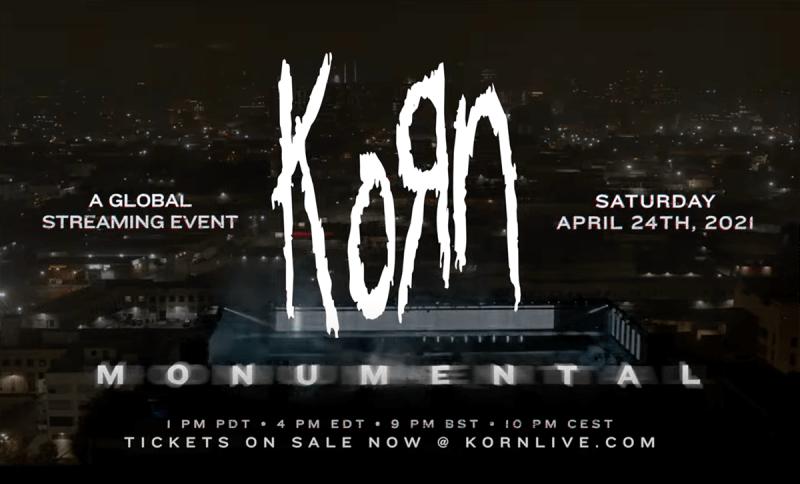 KORN: MONUMENTAL livestream