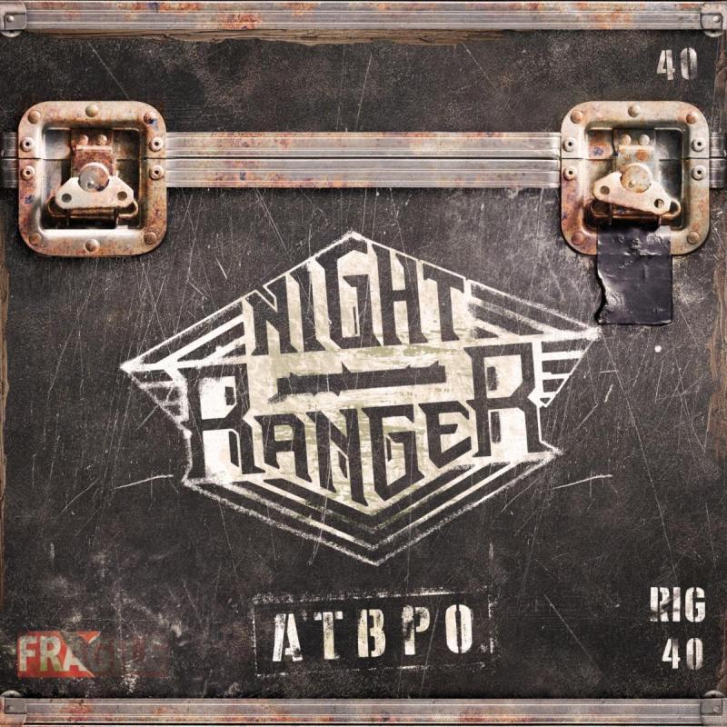 NIGHT RANGER - 'ATBPO'