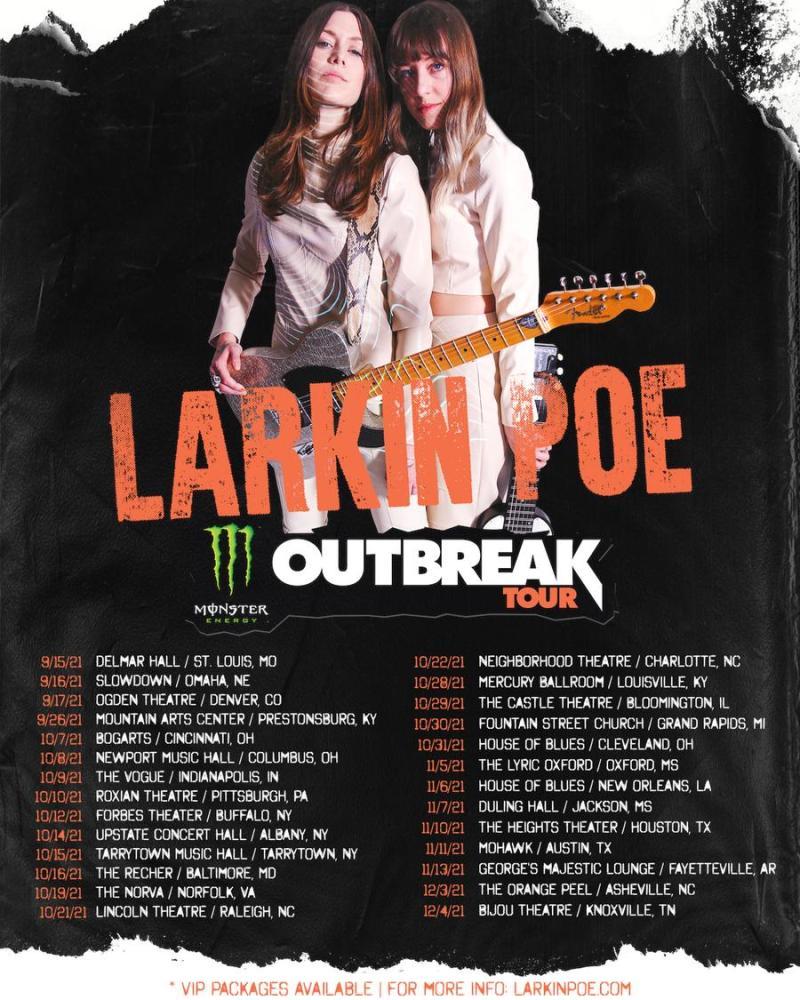 Larkin Poe - Monster Energy Outbreak Tour
