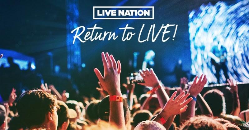 Live Nation - Return To Live Ticket Offer