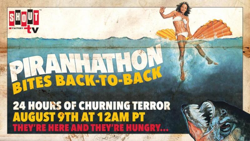 PIRANHATHON BITES BACK-TO-BACK