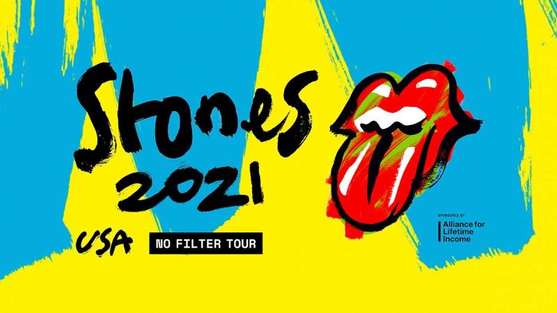 "Rolling Stones ""No Filter"" Tour 2021"
