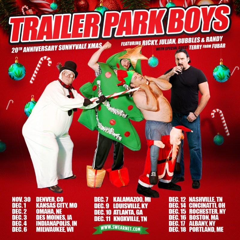 The Trailer Park Boys' 20th Anniversary Sunnyvale Xmas Tour