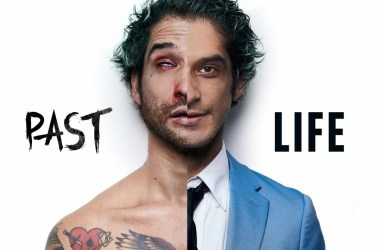 Tyler Posey - 'Past Life'