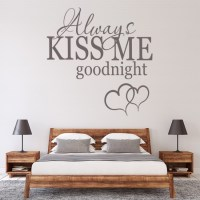 Always Kiss Me Goodnight Wall Stickers Love Quote Wall Art